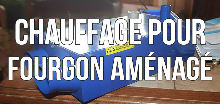 vignette-chauffage-fourgon-amanage-propex