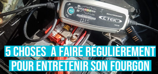 Comment entretenir son fourgon
